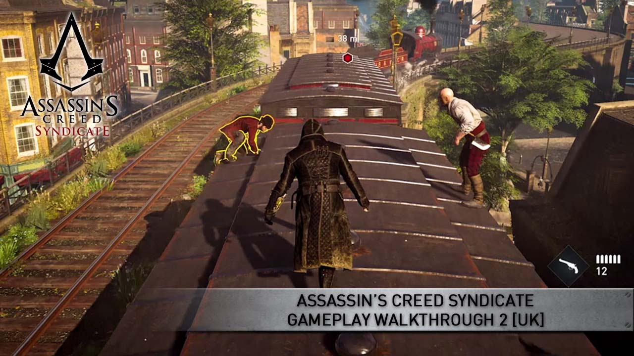 Assassin's Creed: Syndicate – Gameplay Walkthrough Trailer