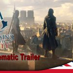Assassin's Creed Unity – Cinematic Trailer