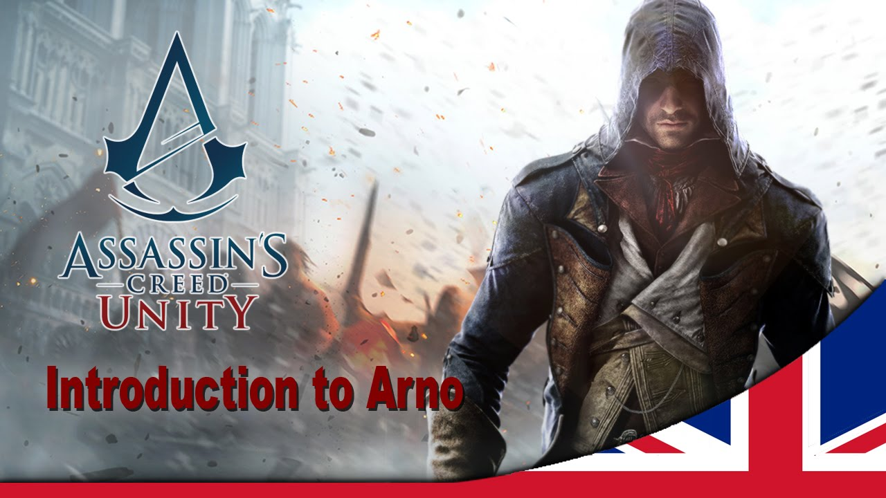 Assassin's Creed Unity – Introduction to Arno