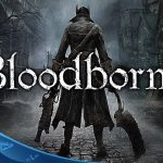 Bloodborne – Debut Trailer