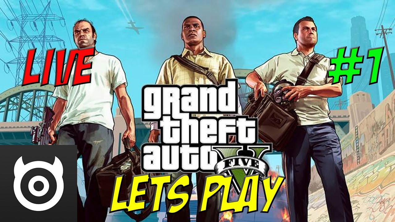 Grand Theft Auto V - Let's Play LIVE #1