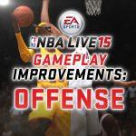 NBA Live 15 – Gameplay Improvements – Offense