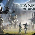 Titanfall – IMC Rising Gameplay Trailer