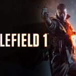 Battlefield 1: A First Look