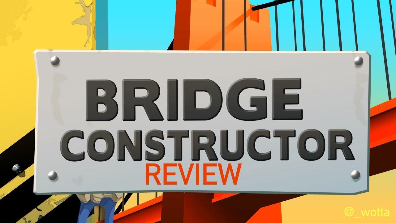 Bridge Constructor PS4 Review