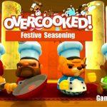 Overcooked Festive Seasoning – Let's Play