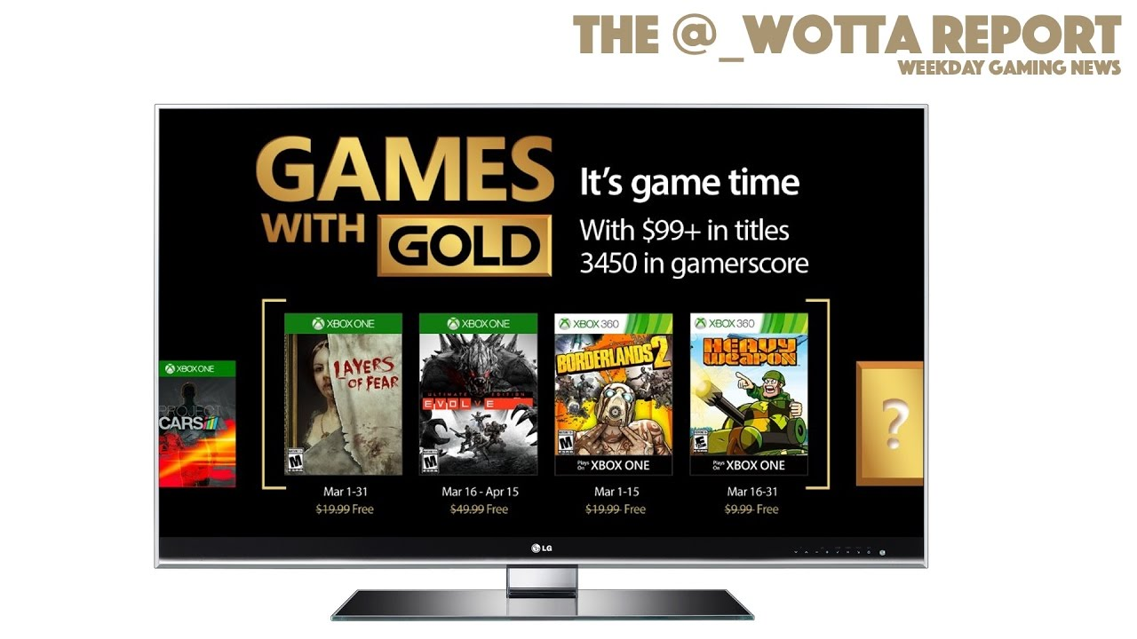 Games With Gold For March Announced – Weekday Gaming News – Feb 22 2017