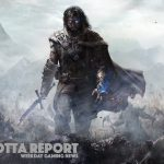 Middle-Earth: Shadow of War Announced – Weekday Gaming News Feb 27 2017