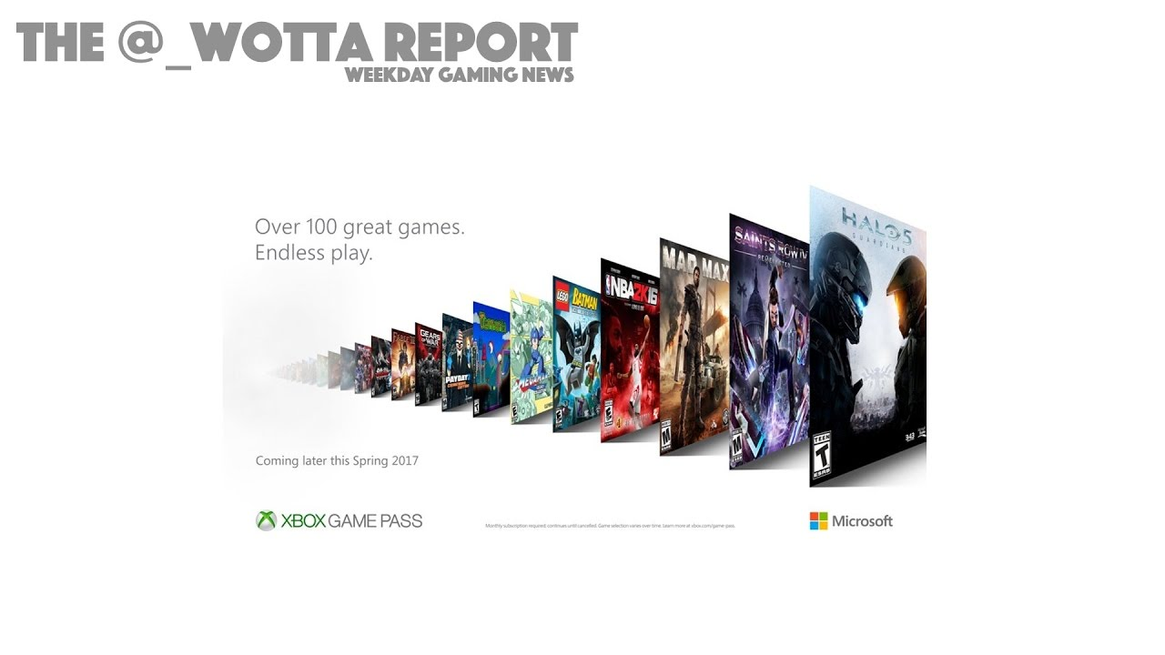 Xbox Game Pass Announced – Weekday Gaming News Feb 28 2017