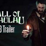 Call of Cthulhu – PS4 Trailer