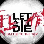LET IT DIE – BATTLE TO THE TOP PS4 Preview Trailer