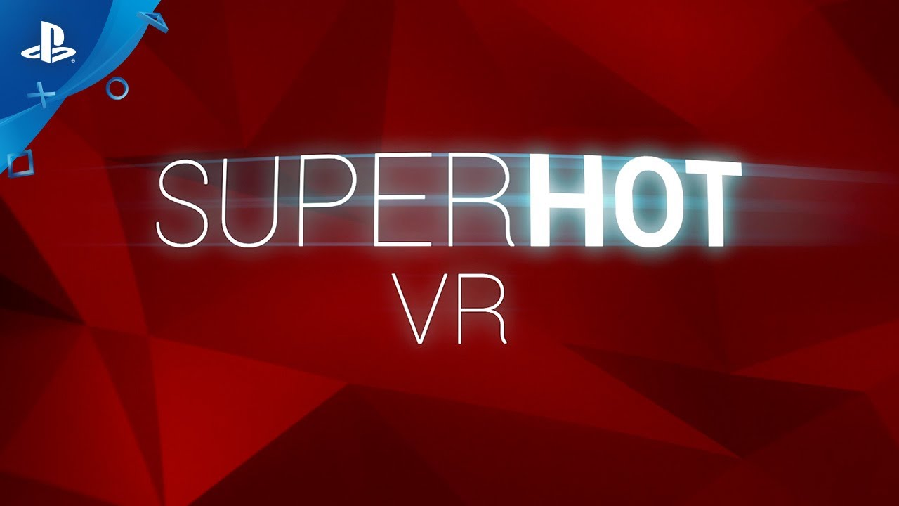 SUPERHOT VR – PSVR Accolades Trailer