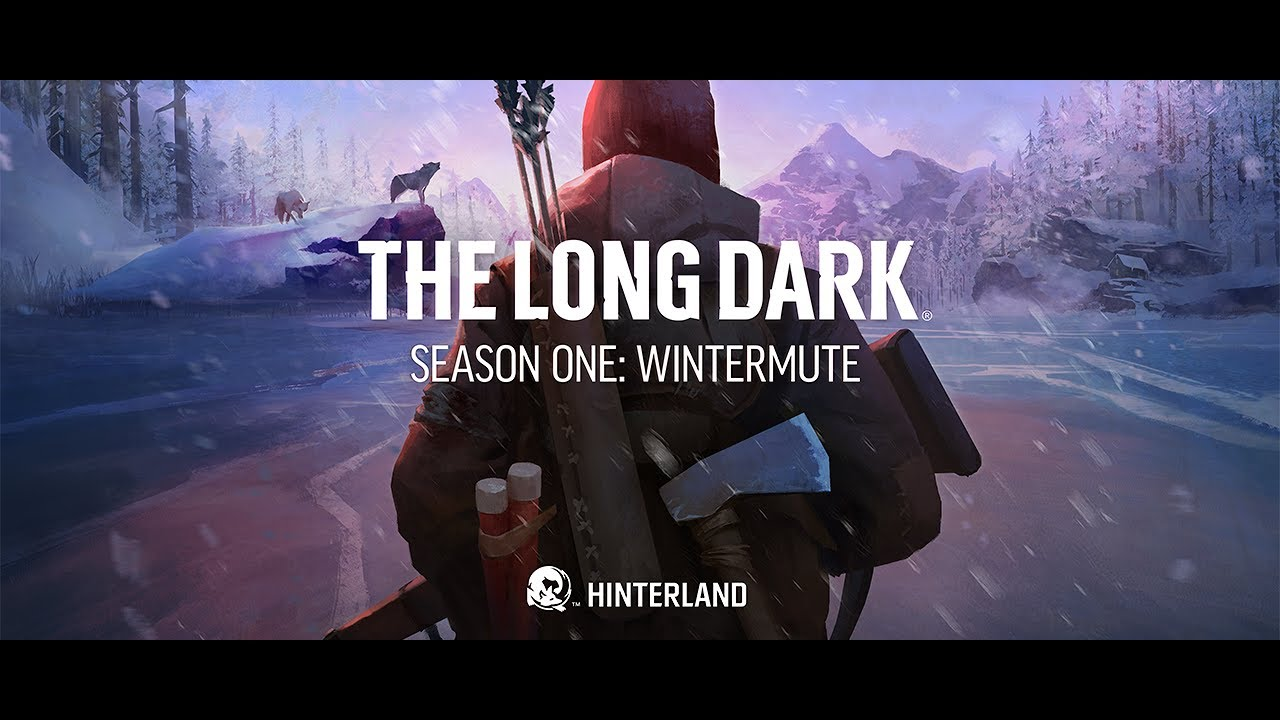 The Long Dark – Launch Trailer