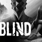 Blind – Announce Trailer