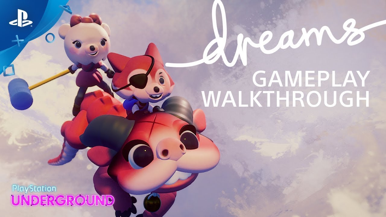 Dreams Gameplay Walkthrough
