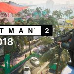 Hitman 2 – Gameplay Preview