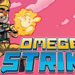 Omega Strike – Launch Trailer