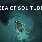 Sea of Solitude: Official Teaser Trailer