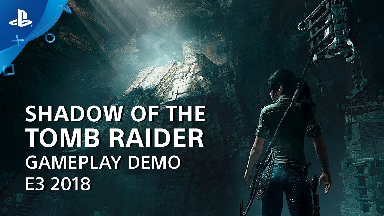 Shadow of the Tomb Raider Gameplay Demo