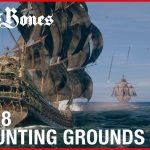 Skull & Bones The Hunting Grounds Gameplay Walkthrough