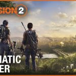 Tom Clancy's The Division 2 Cinematic Trailer