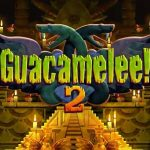 Guacamelee! 2 – Release Date Announcement