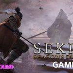 Sekiro: Shadows Die Twice Gameplay Walkthrough