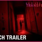 Transference: Launch Trailer