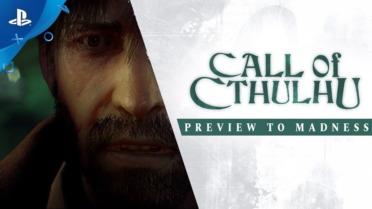 Call of Cthulhu – Preview Into Madness