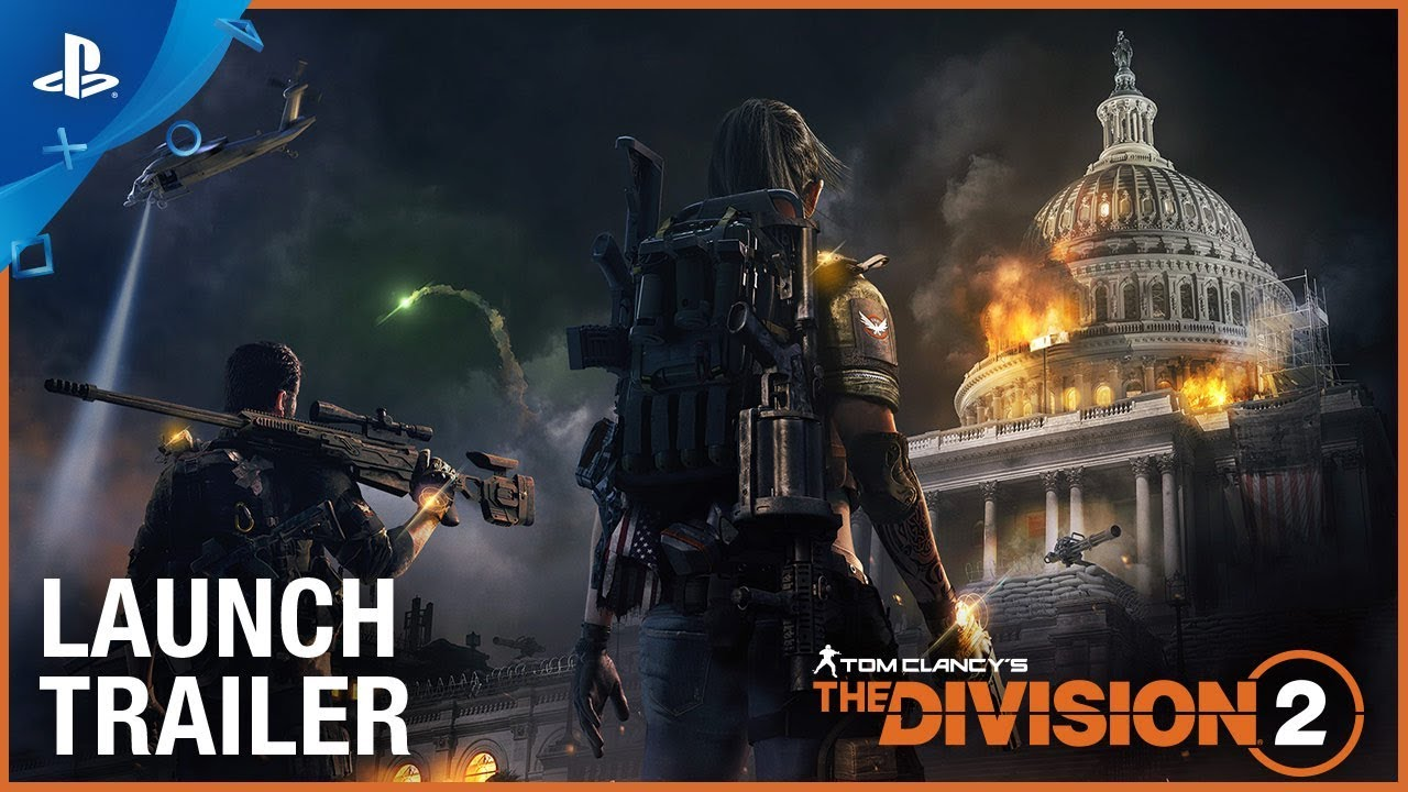 Tom Clancy's The Division 2 – Official Launch Trailer