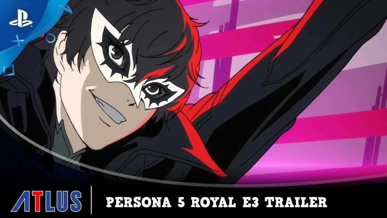 Persona 5 Royal – E3 2019 Trailer