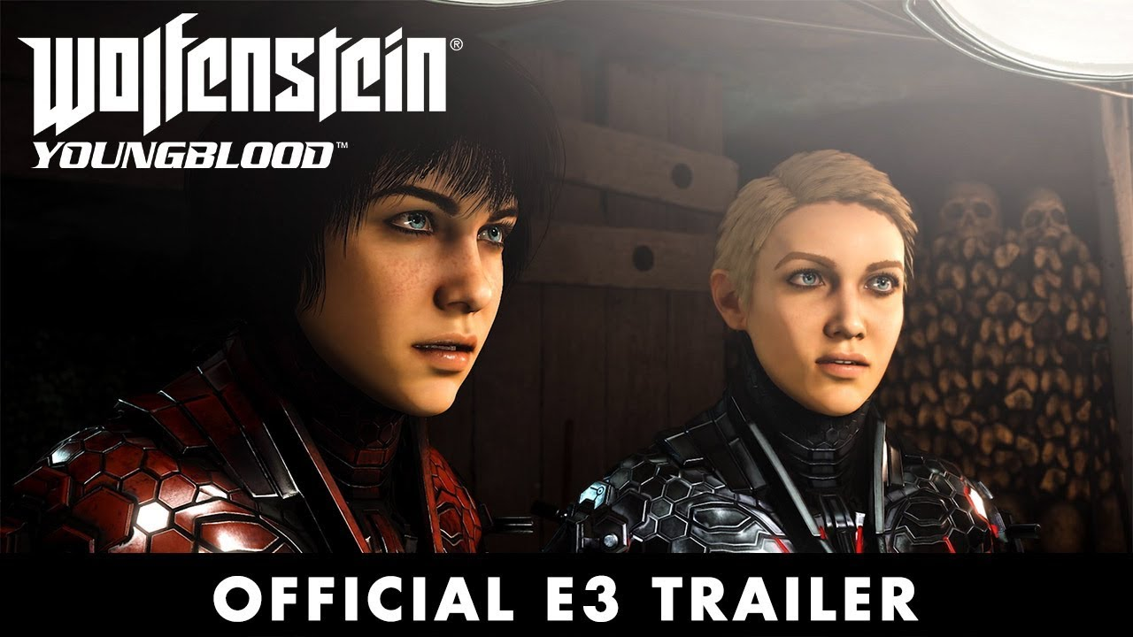 Wolfenstein: Youngblood – Official E3 2019 Trailer
