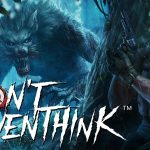 Don't Even Think – Release Date Trailer