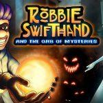 Robbie Swifthand – Gameplay Trailer
