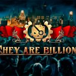 They Are Billions – Gameplay Trailer
