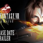 Final Fantasy VIII Remastered – Official Release Date Revealed