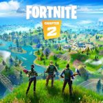 Fortnite – Chapter 2 Launch Trailer
