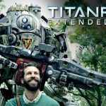 Titanfall – Titanfall : Life is Better With a Titan