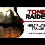 Tomb Raider – Tomb Raider [UK]: Multiplayer Trailer
