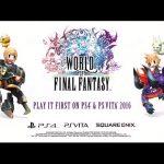 World of Final Fantasy – Gameplay trailer E3 2015