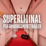 Superliminal – State of Play Trailer