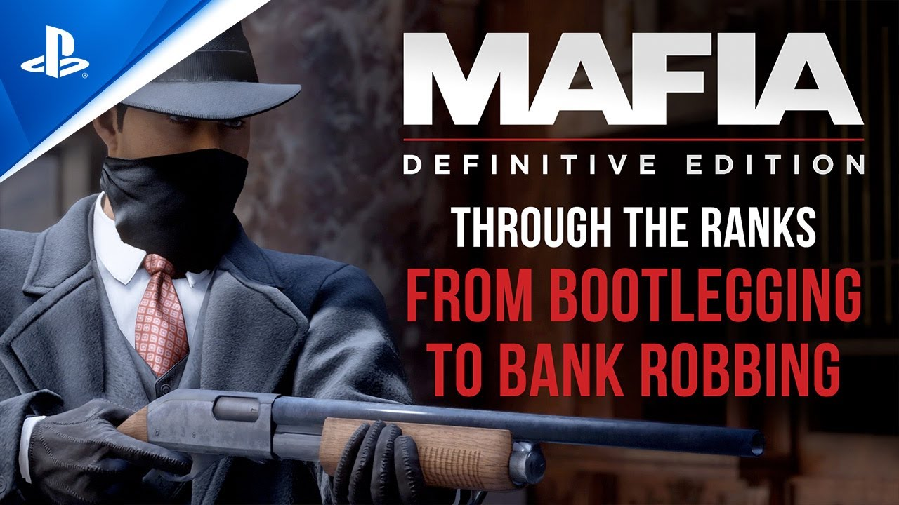 Mafia: Definitive Edition – Through the Ranks, from Bootlegging to Bank Robbing